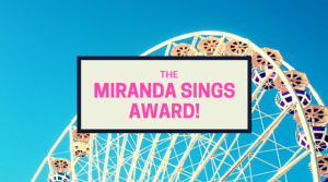 June 2016 miranda-sings-award